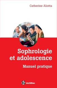 ivre sophrologie et adolescence de catherine aliotta