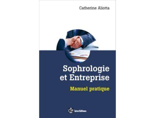 Le nouveau livre Sophrologie et entreprise de Catherine Aliotta