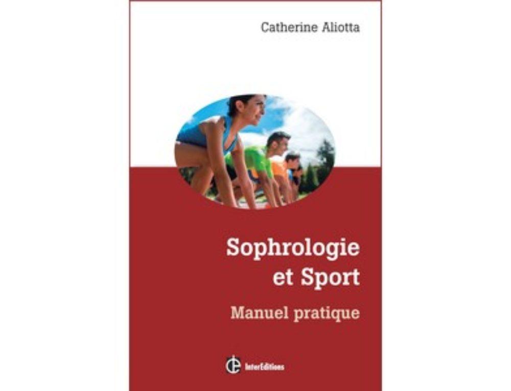 Nouveau Manuel pratique Sophrologie et sport